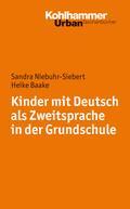 Kinder mit Deutsch als Zweitsprache in der Grundschule (Urban-Taschenbücher, Band 717)