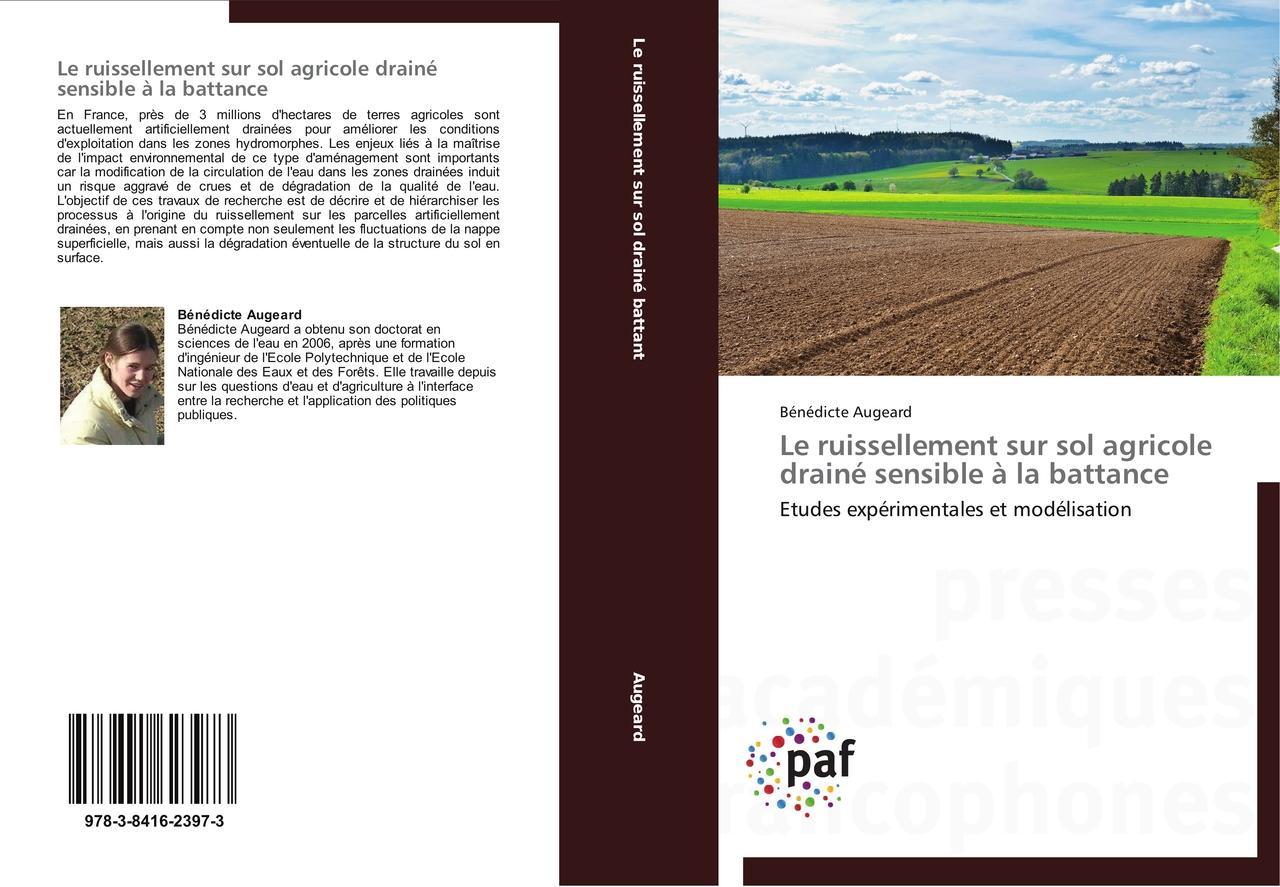 Le ruissellement sur sol agricole drainé sensible à la batta ... 9783841623973