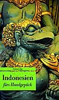 Indonesien fürs Handgepäck