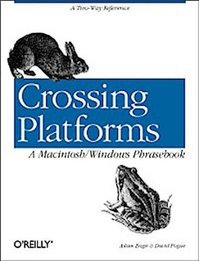 Crossing Platforms A Macintosh/Windows Phrasebook