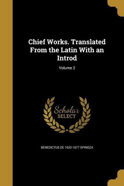 CHIEF WORKS TRANSLATED FROM TH