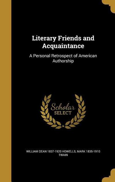 LITERARY FRIENDS & ACQUAINTANC