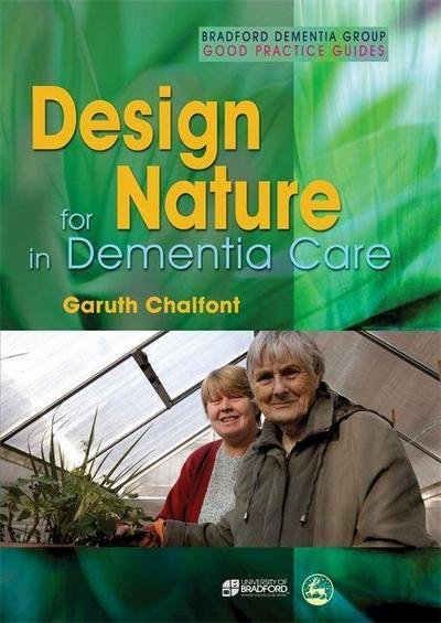 Design for Nature in Dementia Care