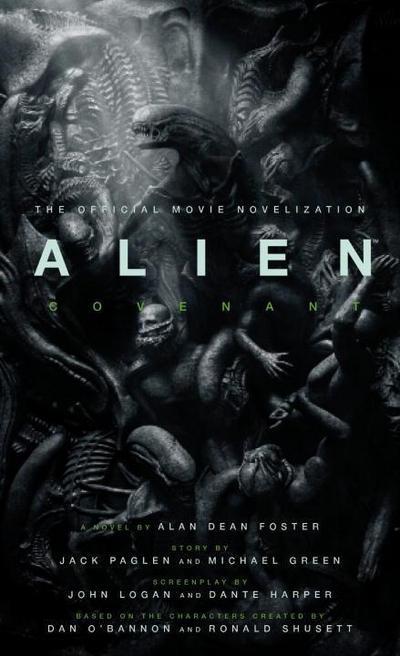 Alien Covenant: The Official Movie Novelization