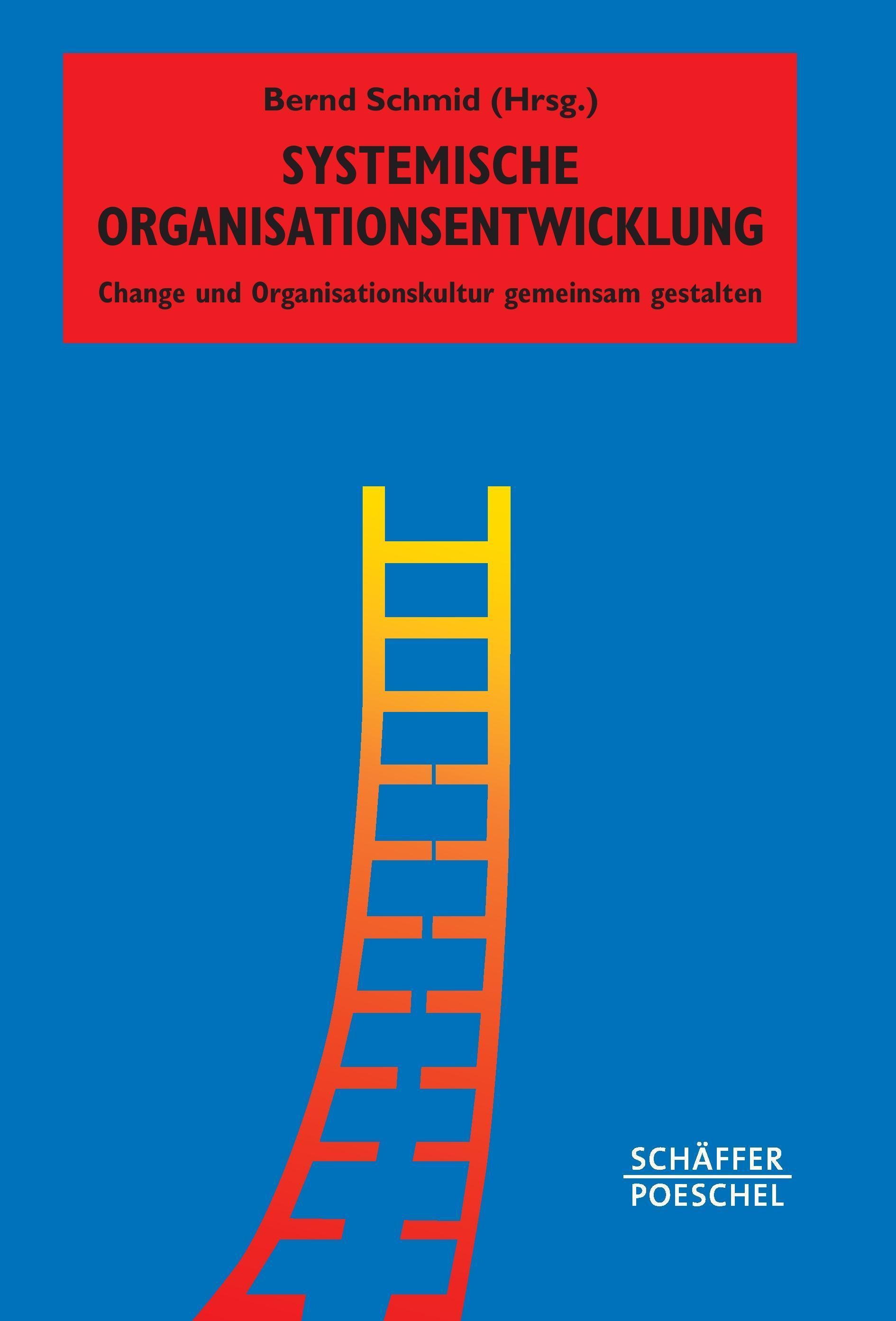 Systemische Organisationsentwicklung ~ Bernd Schmid ~  9783791032818