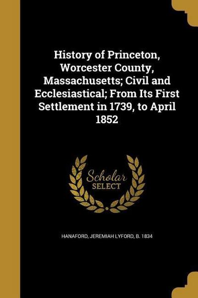 HIST OF PRINCETON WORCESTER CO