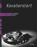 Kavalierstart 1978 - 1982. Aufbruch in die Kunst der 60er: Aufbruch in die Kunst der 80er