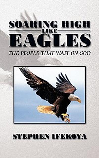 Soaring High Like Eagles