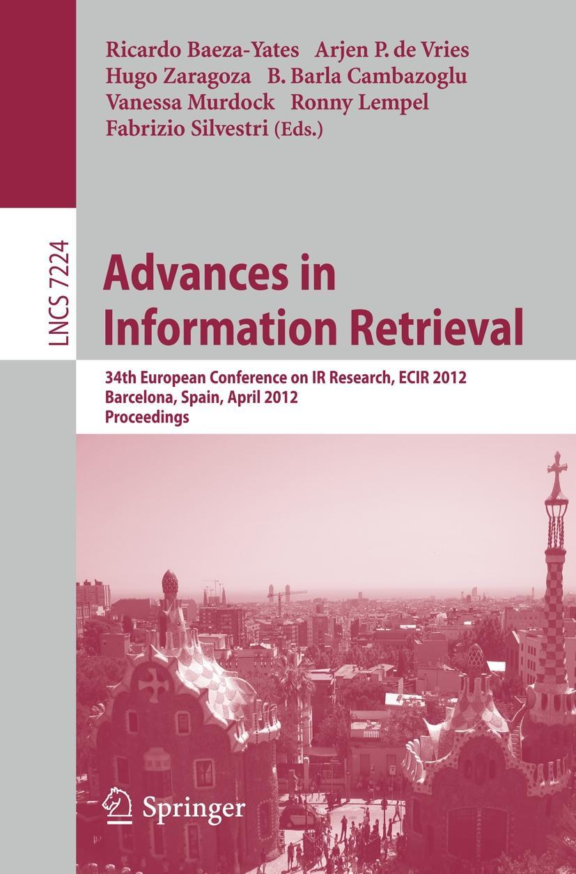 Advances in Information Retrieval Ricardo Baeza-Yates
