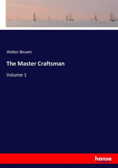The Master Craftsman