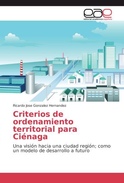 Criterios de ordenamiento territorial para Ciénaga