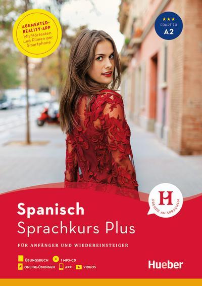 Hueber Sprachkurs Plus Spanisch / Buch mit MP3-CD, Online-Übungen, App und Videos