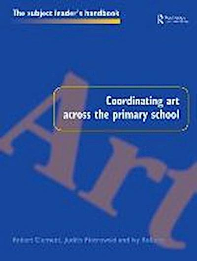 Coordinating Art Across the Primary School