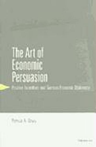 The Art of Economic Persuasion: Positive Incentives and German Economic Diplomacy