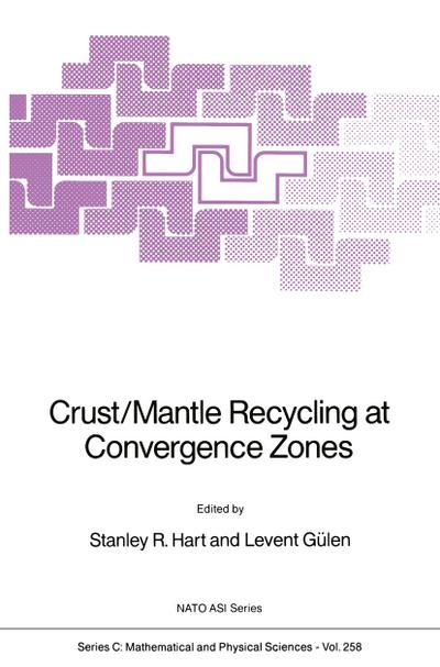 Crust/Mantle Recycling at Convergence Zones