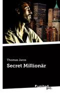 Secret Millionär