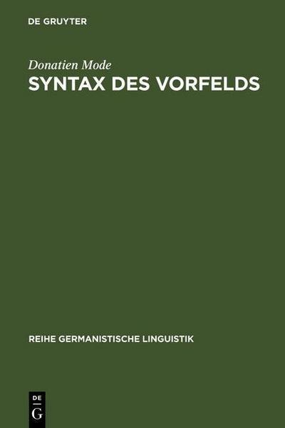Syntax des Vorfelds