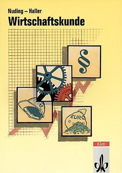 Wirtschaftskunde, Neubearbeitung für Baden-Württemberg. Lehrbuch, EURO