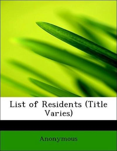 List of Residents (Title Varies)