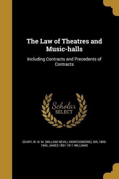 LAW OF THEATRES & MUSIC-HALLS