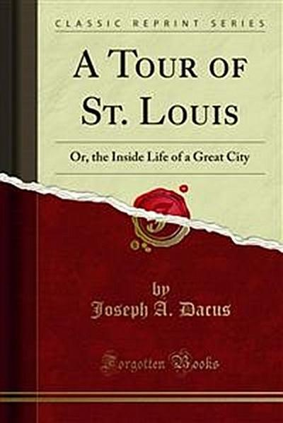 A Tour of St. Louis
