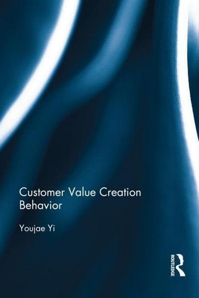 Yi, Y: Customer Value Creation Behavior