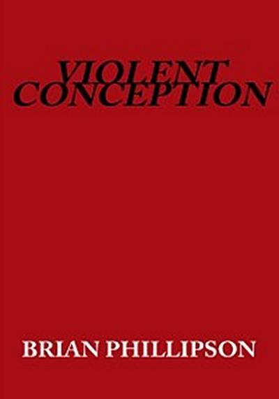 Violent Conception