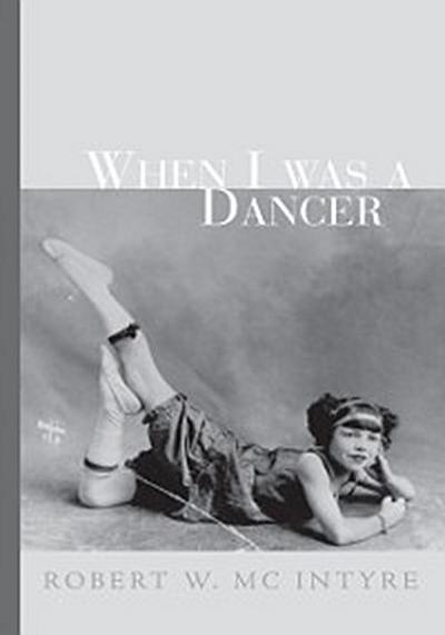 When I Was a Dancer