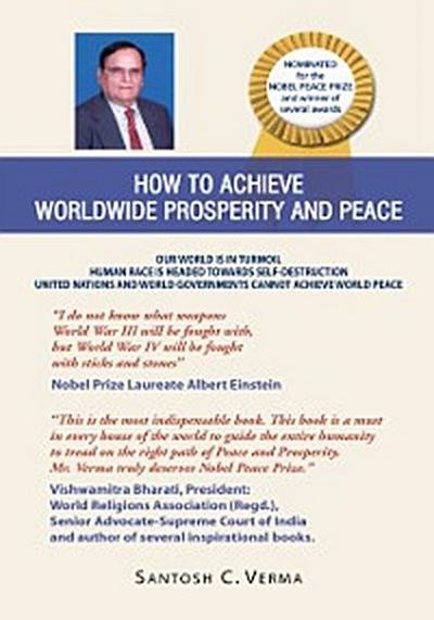 How to Achieve Worldwide Prosperity and Peace