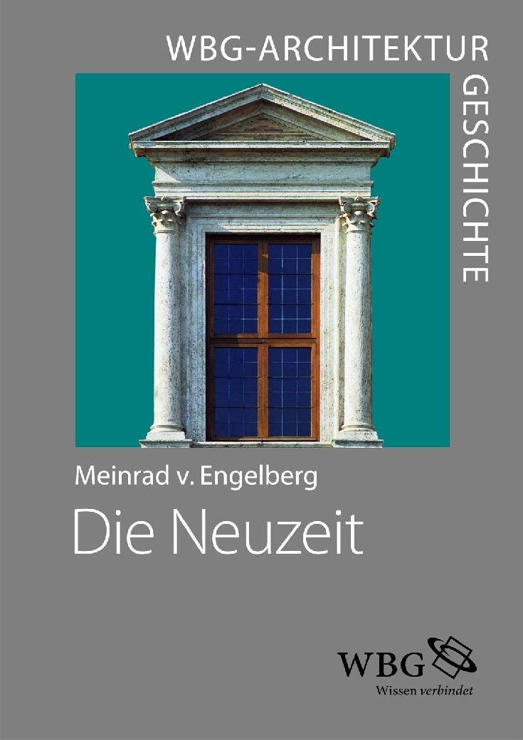 WBG Architekturgeschichte - Die Neuzeit (1450-1800) | Meinra ... 9783534239856