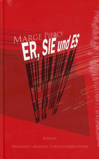 Er, Sie und Es; Ariadne Literaturbibliothek; Übers. v. Zerning, Heidi; Deutsch