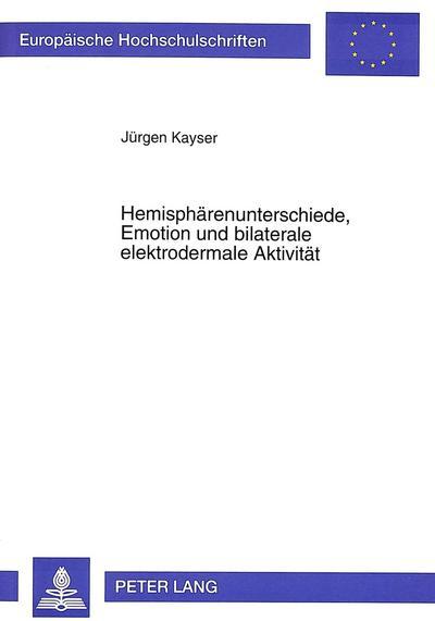 Hemisphärenunterschiede, Emotion und bilaterale elektrodermale Aktivität