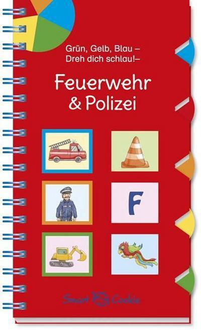Grün, Gelb, Blau - Dreh dich schlau: Feuerwehr & Polizei