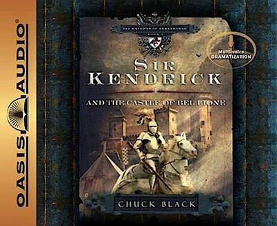 Sir Kendrick and the Castle of Bel Lione (Library Edition)