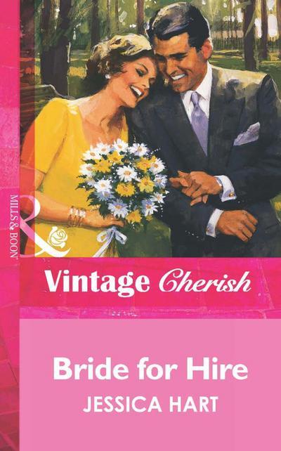 Bride for Hire (Mills & Boon Vintage Cherish)