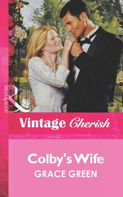 Colby's Wife (Mills & Boon Vintage Cherish)