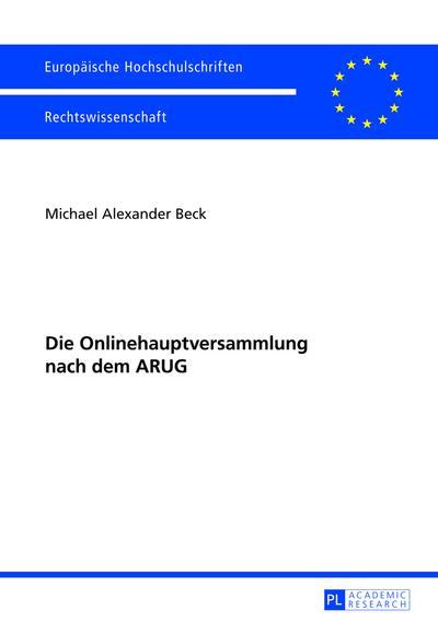 Die Onlinehauptversammlung nach dem ARUG