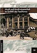 Musik und Musikwissenschaft im Umfeld des Fas ...