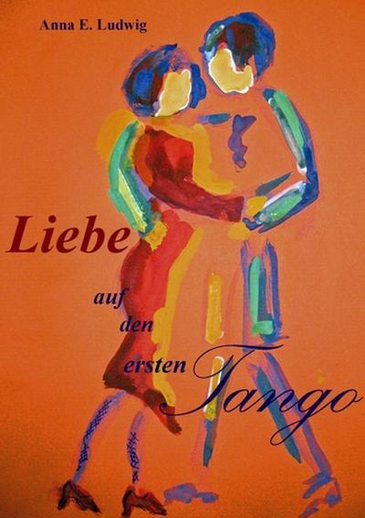 Liebe auf den ersten Tango