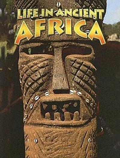 Life in Ancient Africa