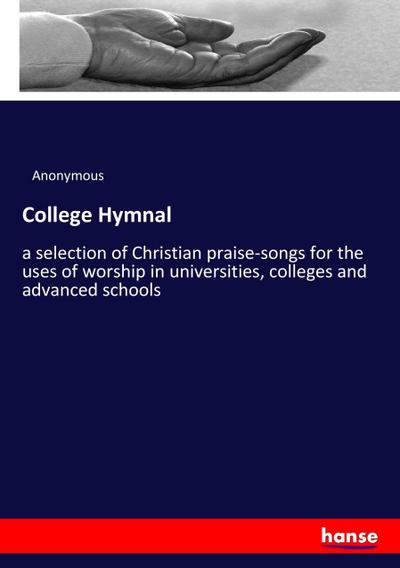 College Hymnal