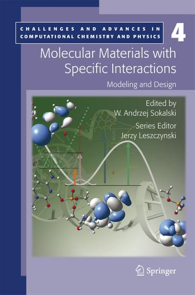 Molecular Materials with Specific Interactions - Modeling and Design