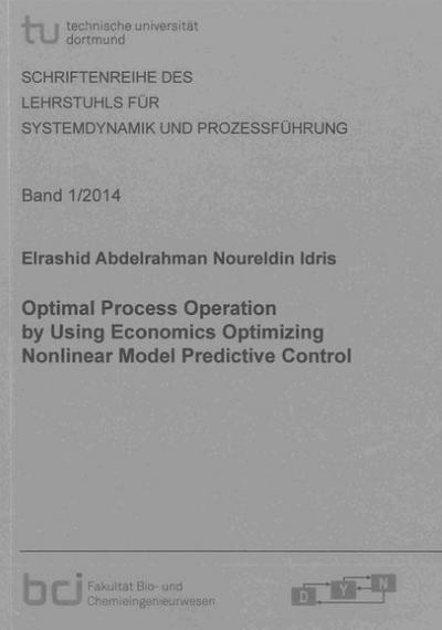 Optimal Process Operation by Using Economics Optimizing Nonlinear Model Predictive Control