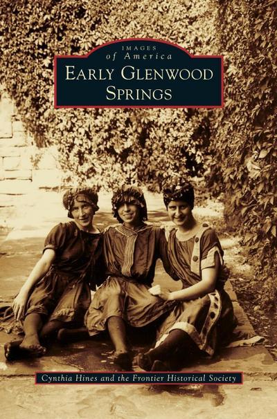 Early Glenwood Springs