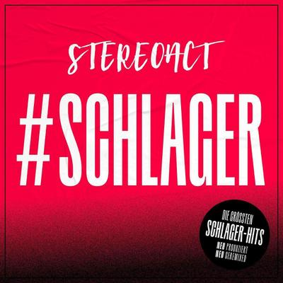 Stereoact: #Schlager