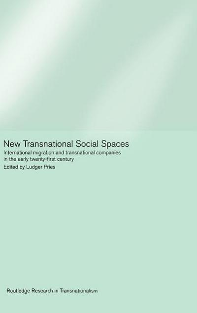 New Transnational Social Spaces