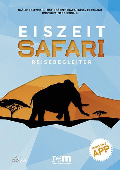 EISZEITSAFARI  - Reisebegleiter