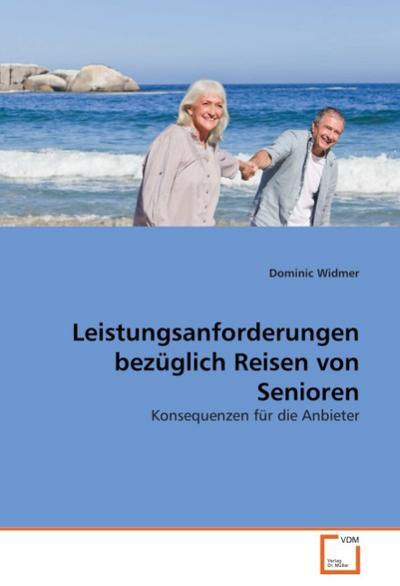 Leistungsanforderungen bezüglich Reisen von Senioren