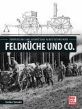 Feldküche und Co.