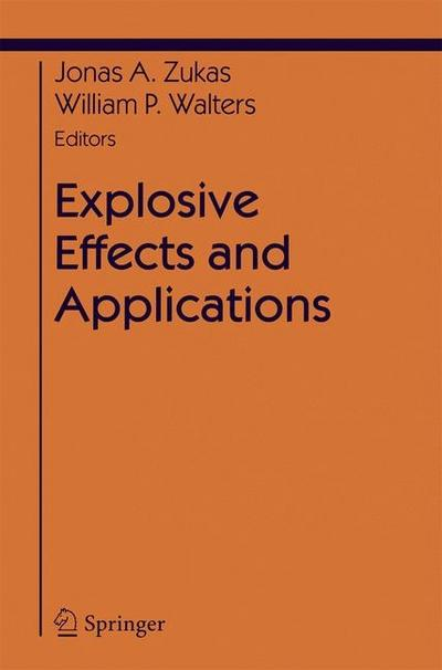 Explosive Effects and Applications
